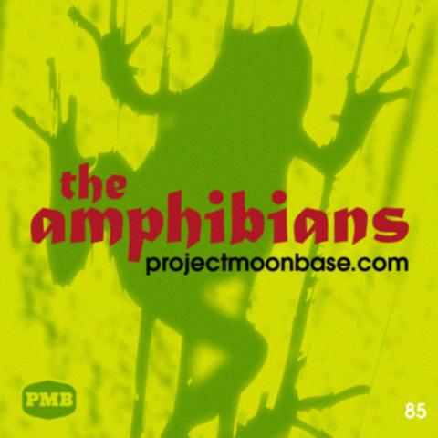 PMB085 The Amphibians