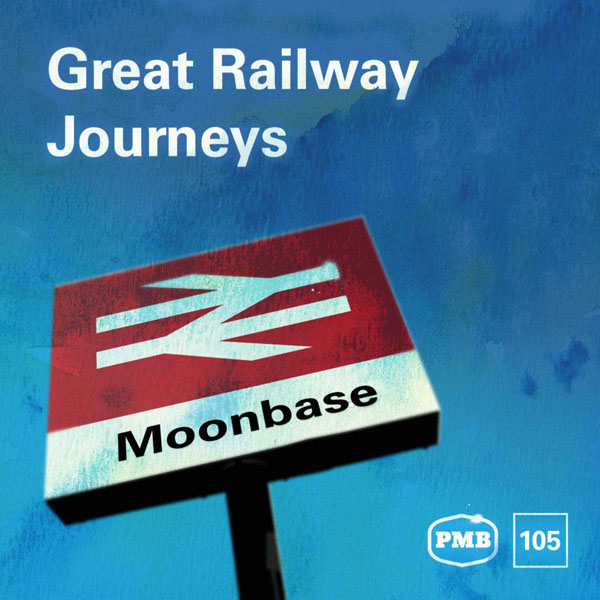 PMB105 Great Railway Journeys