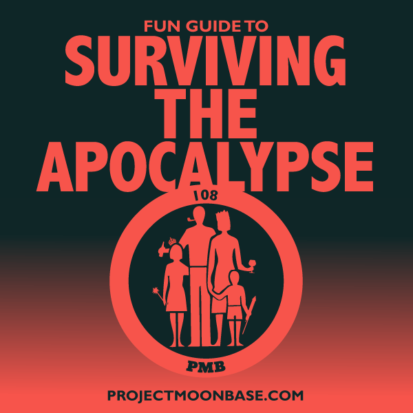 PMB108 Fun Guide to Surviving The Apocalypse