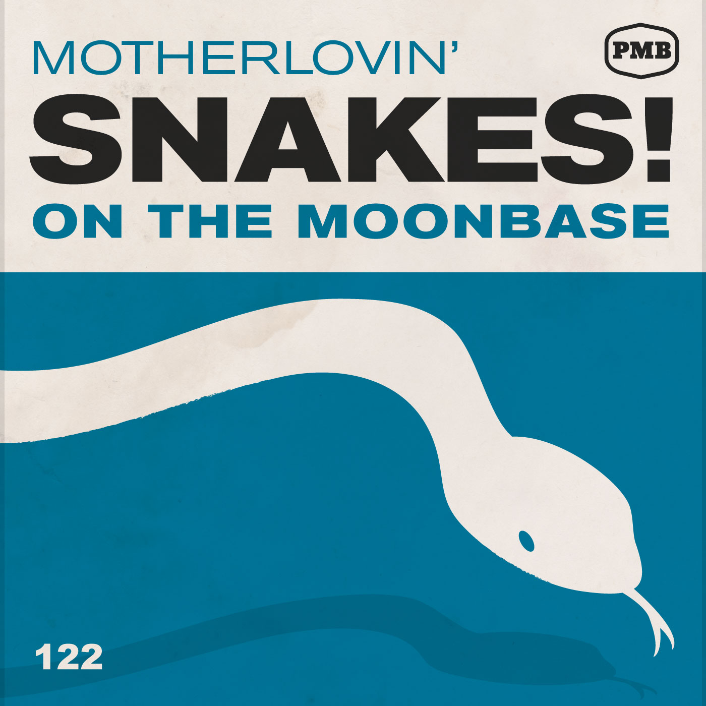 PMB122 Snakes on the Moonbase