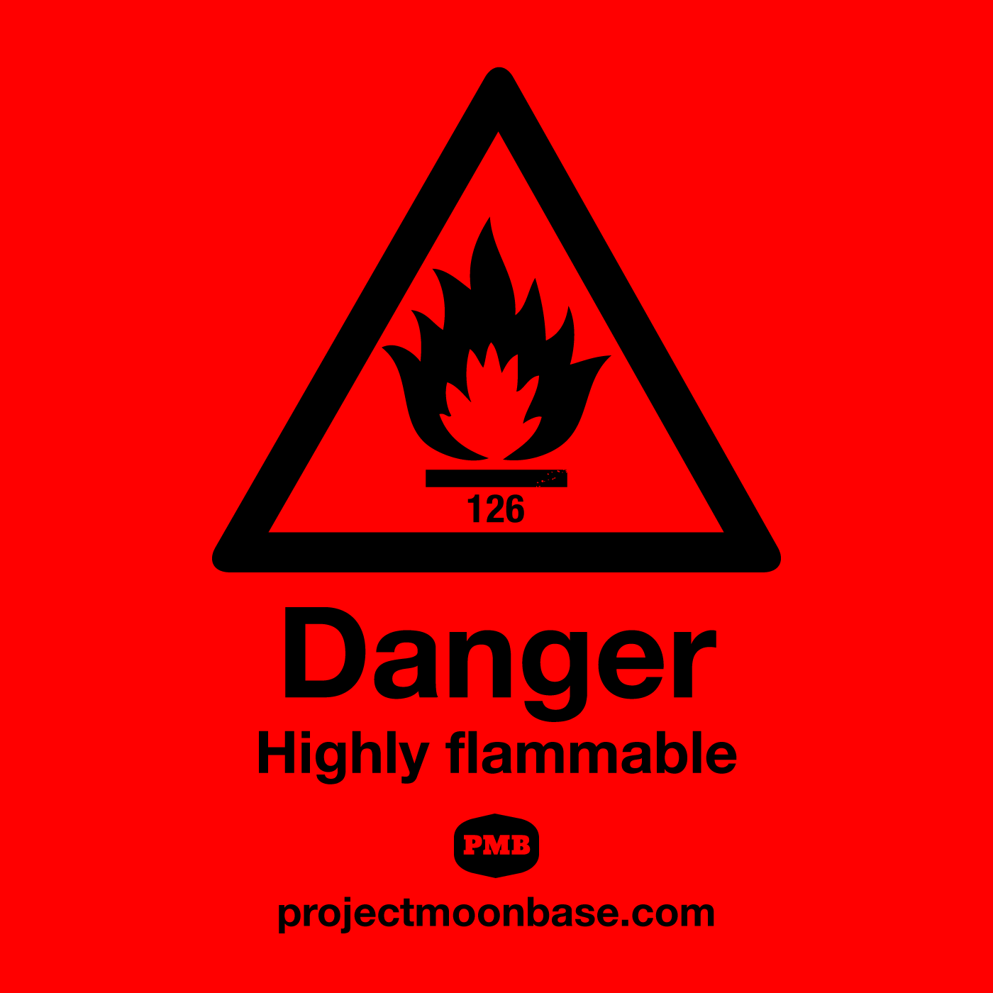 PMB126 Danger Highly Flammable