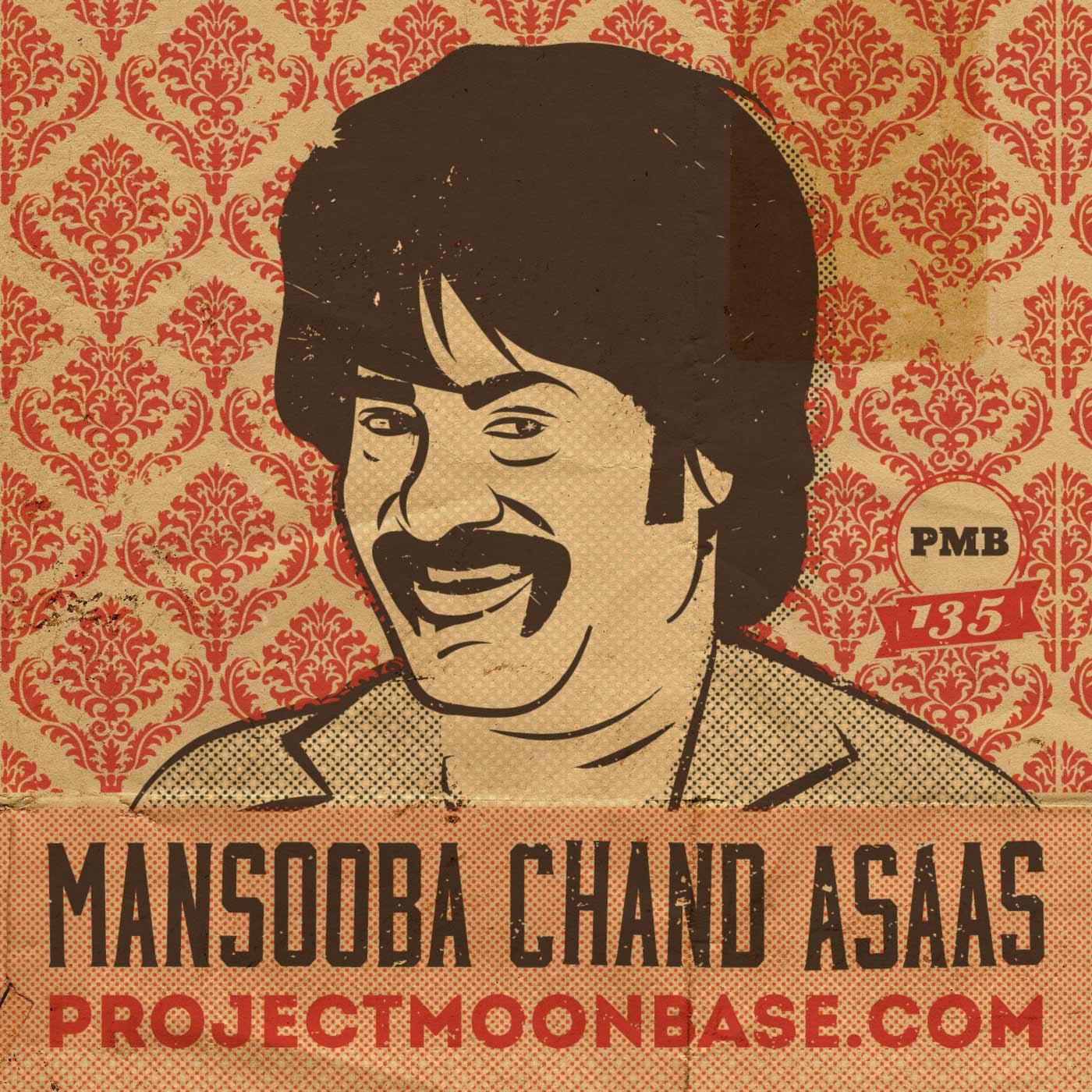 PMB135: Mansooba Chand Asaas