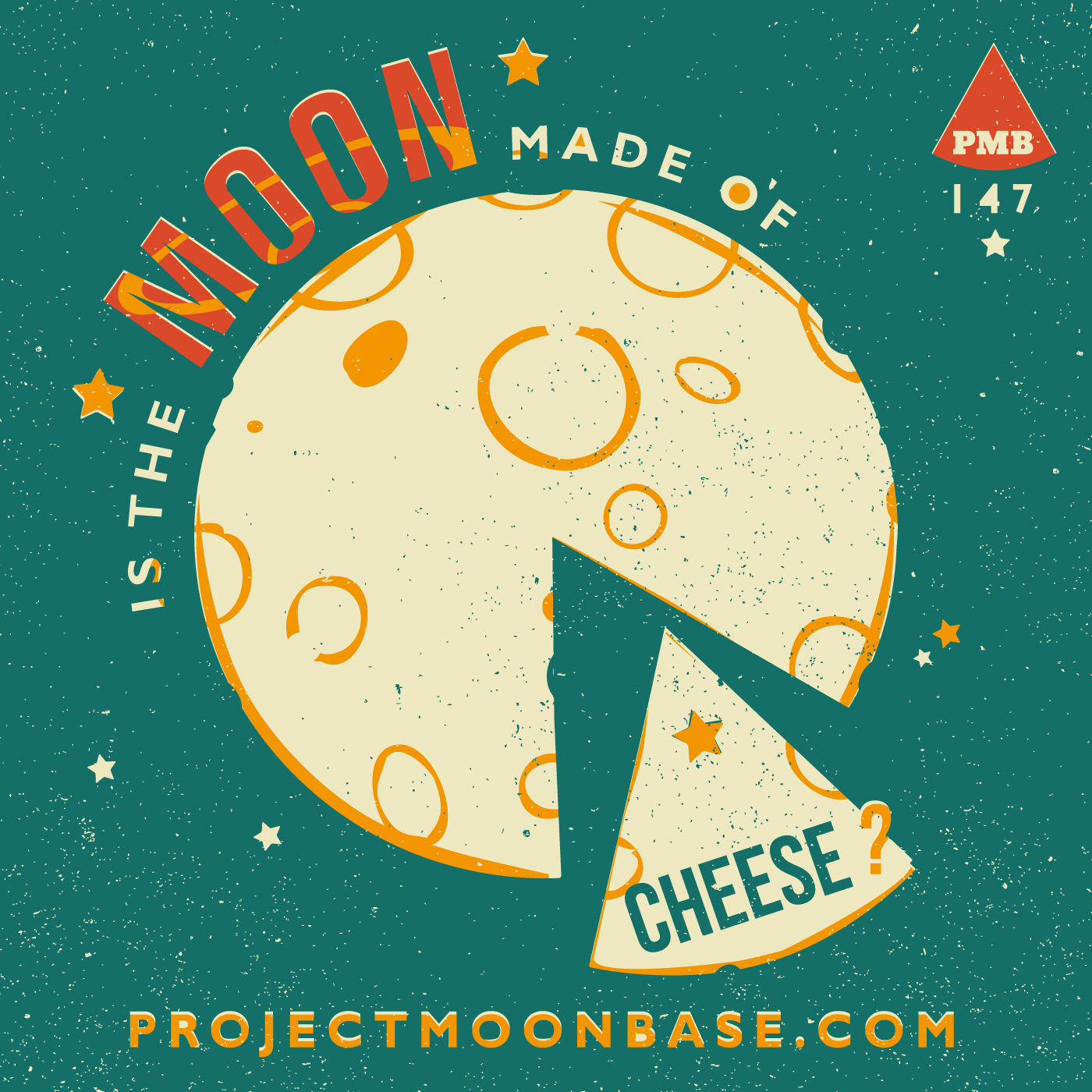 PMB147 Is The Moon Made of Cheese