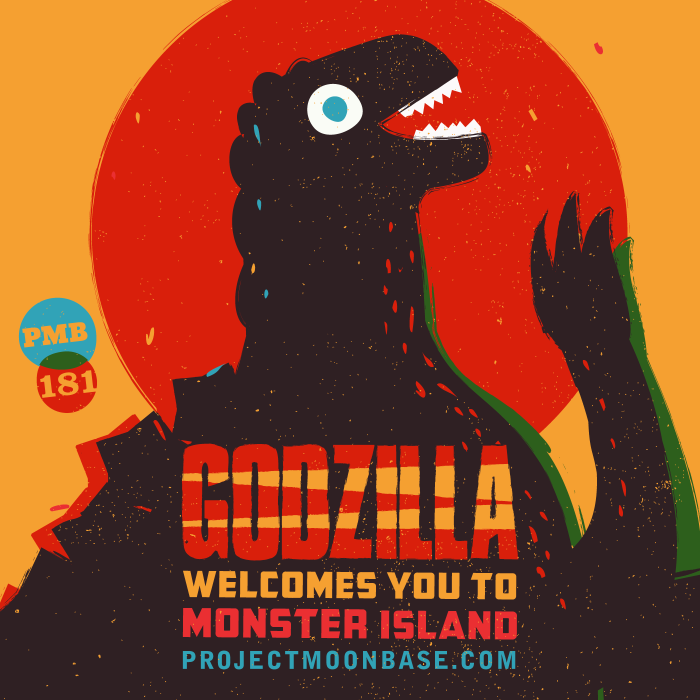 PMB181 Godzilla Welcomes You To Monster Island