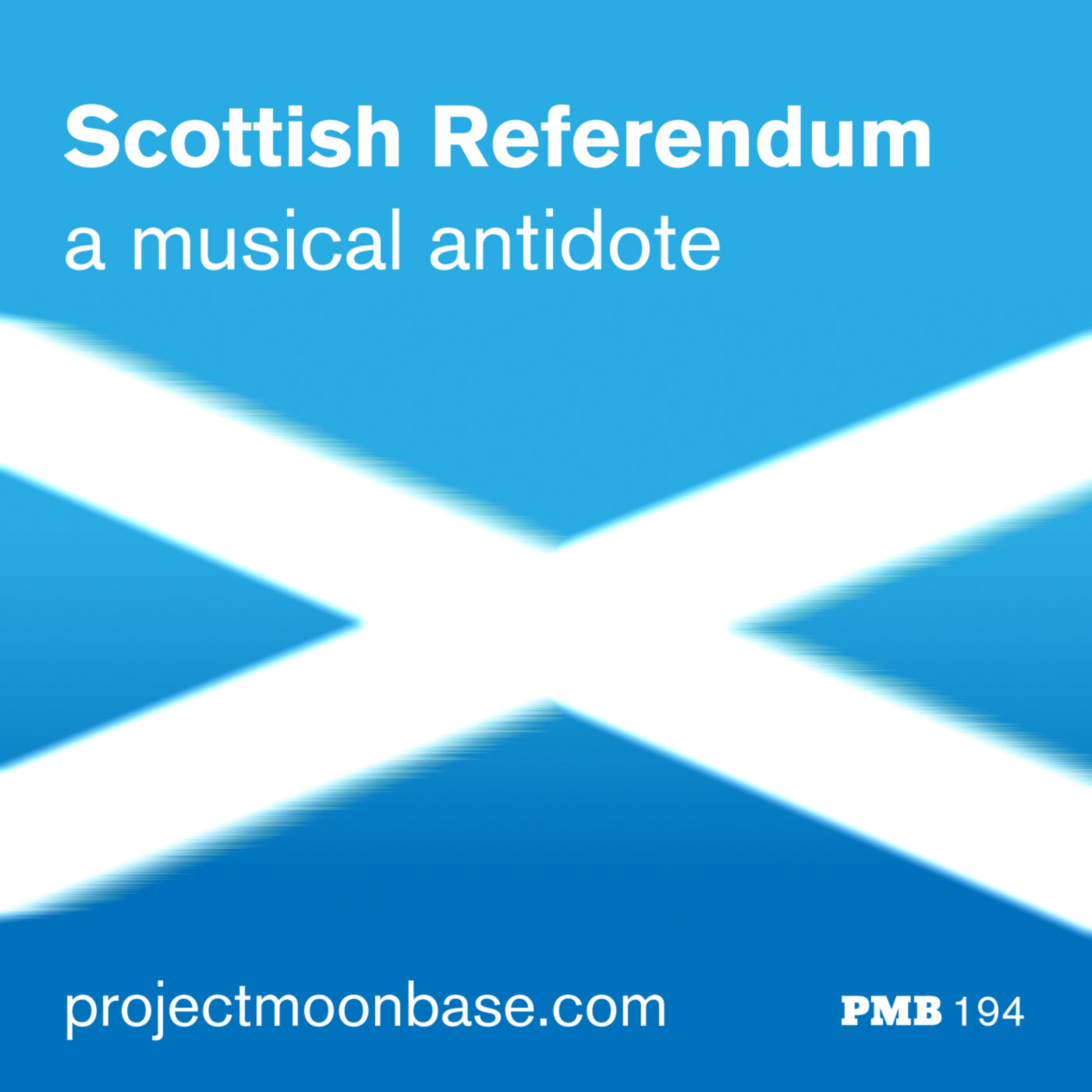 PMB194: The Scottish Referendum - A Musical Antidote