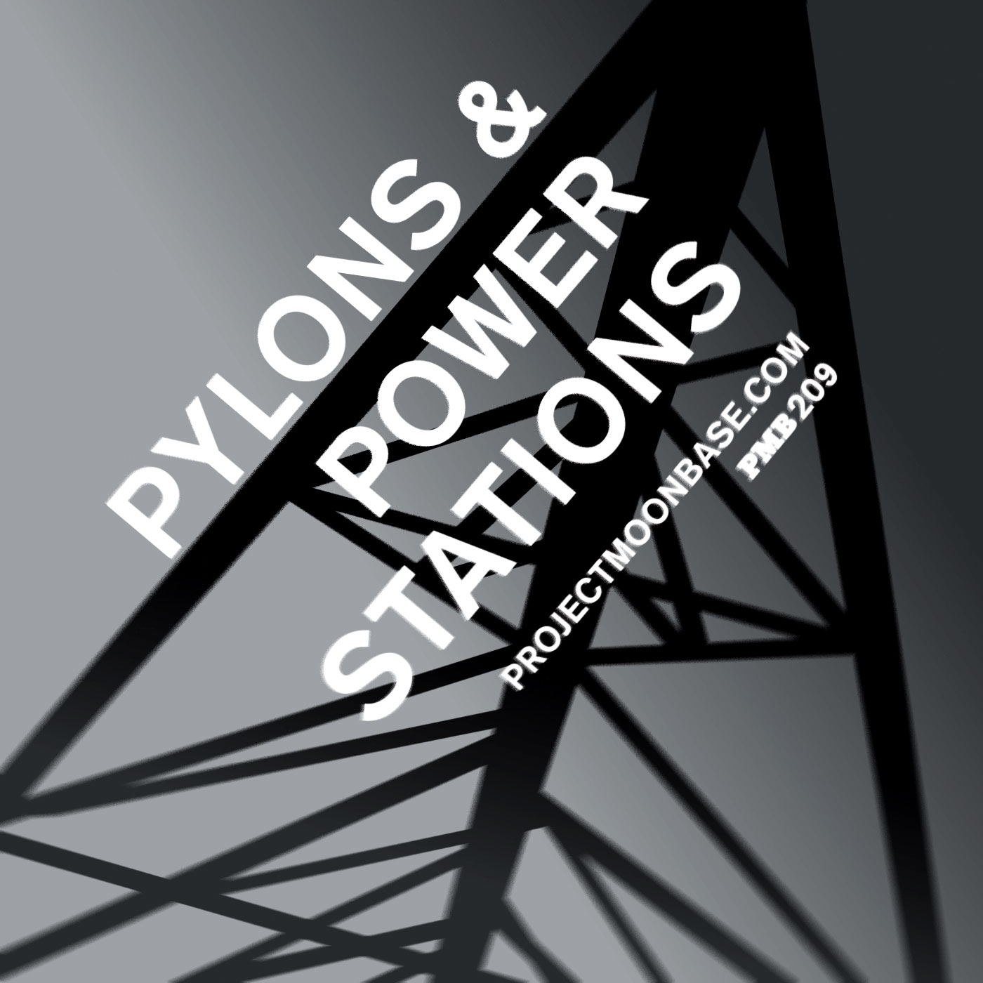 PMB209: Pylons and Power Stations