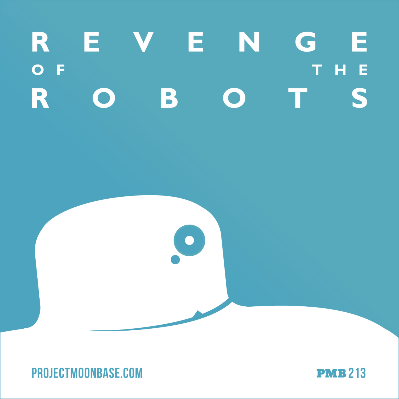 PMB213: Revenge of the Robots