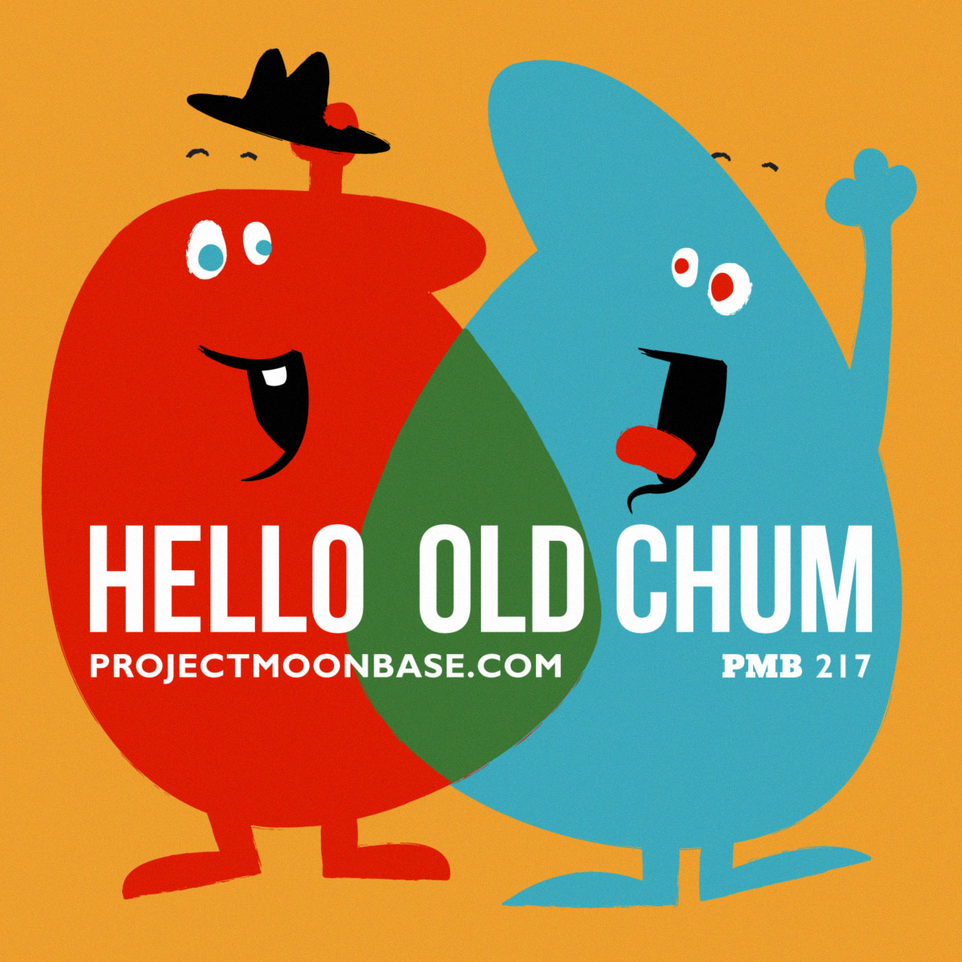 PMB217: Hello Old Chum