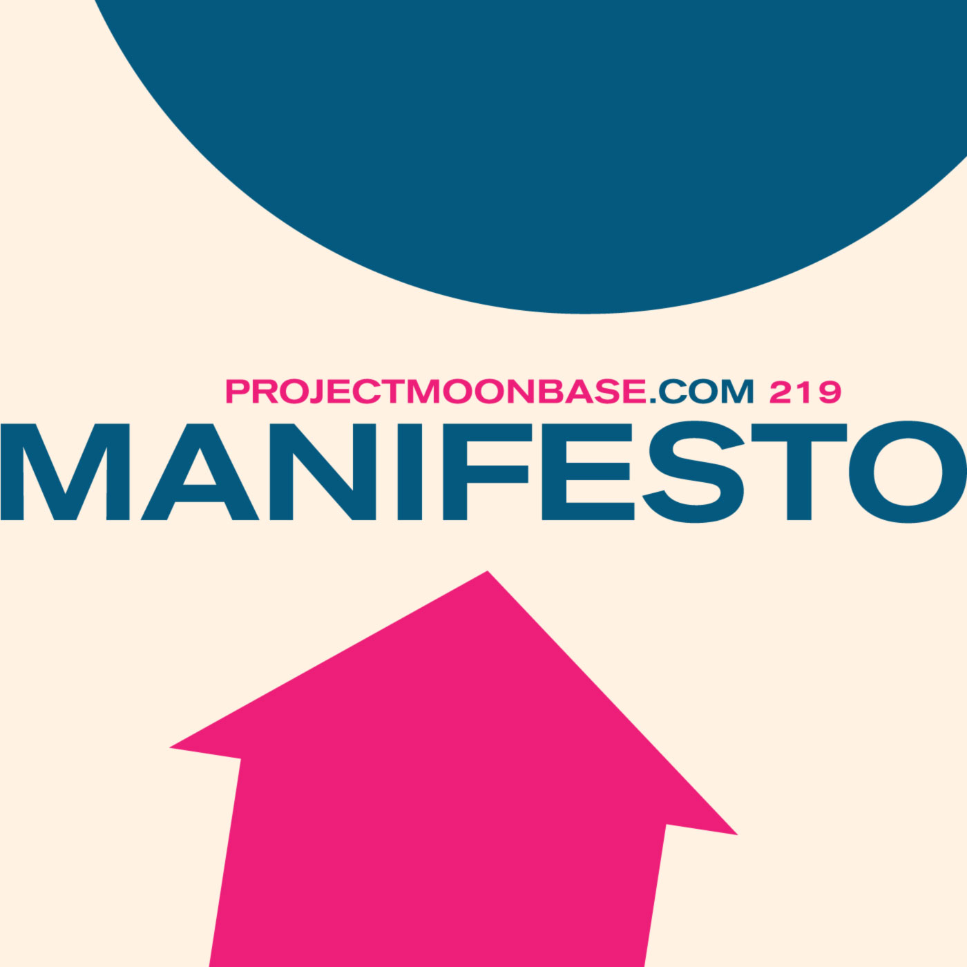 PMB219: The Moonbase Manifesto