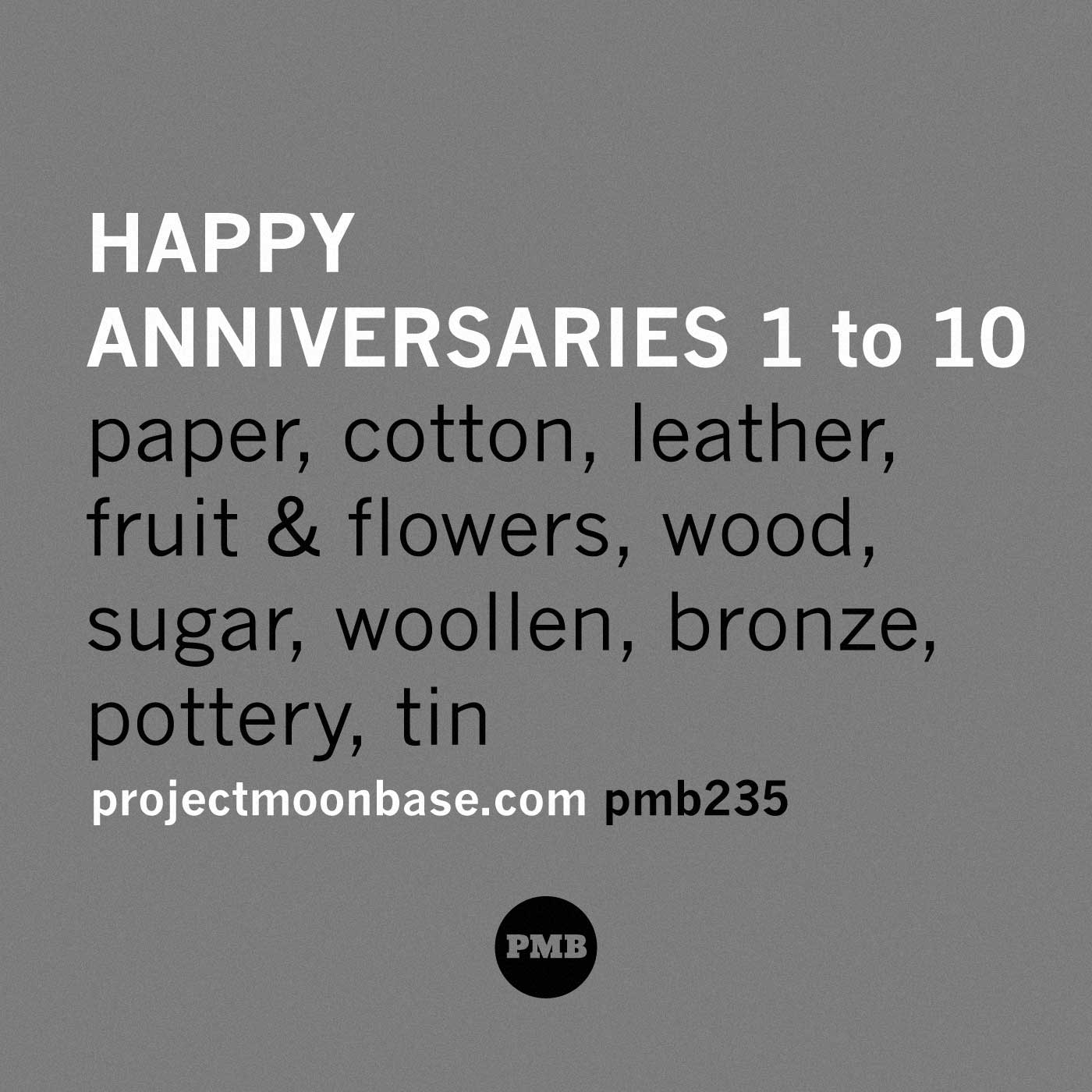 PMB235: Happy Anniversaries 1-10