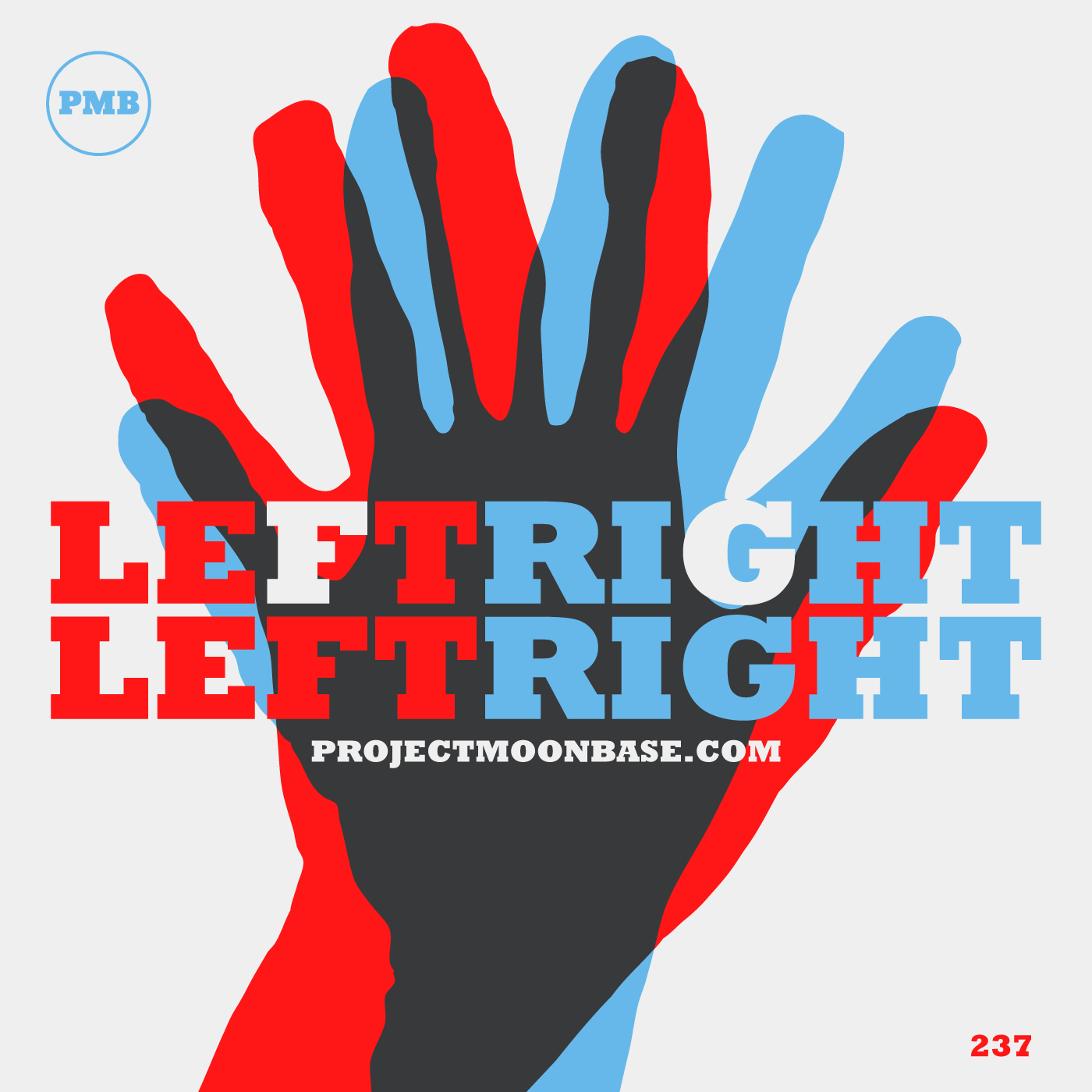 PMB237: Left Right Left Right
