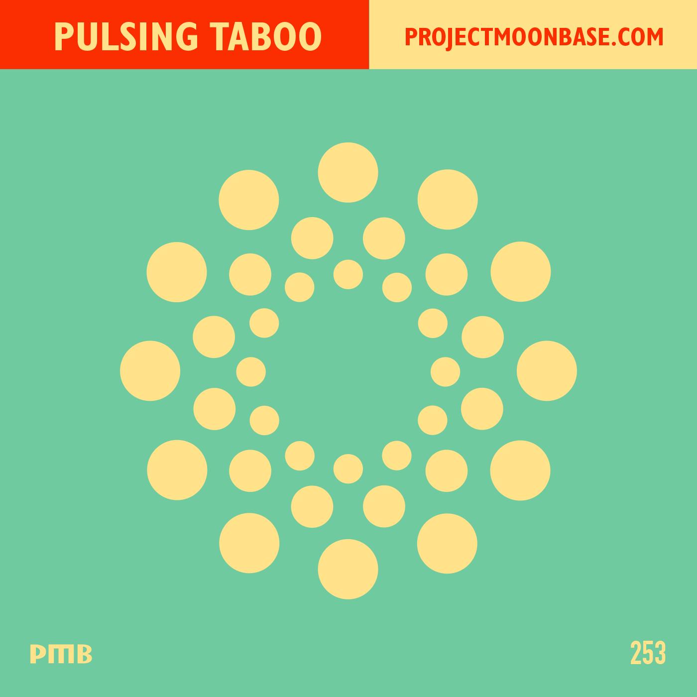 PMB253 Pulsing Taboo