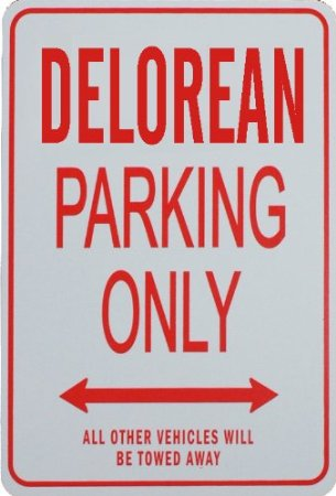 Delorean Parking Only