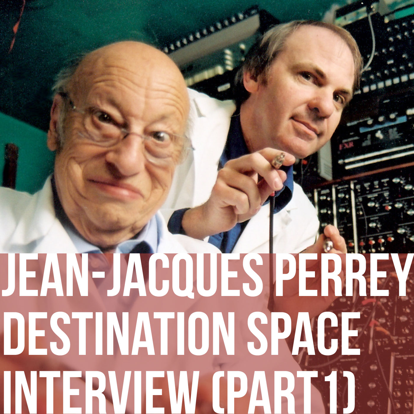 Jean-Jacques Perrey Destination Space interview - part 1